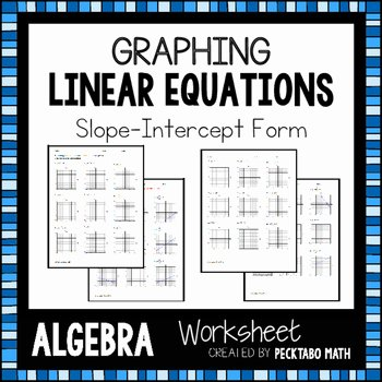 Graphing Linear Functions Worksheet Pdf Awesome Graphing Linear Equations In Slope Intercept form Algebra