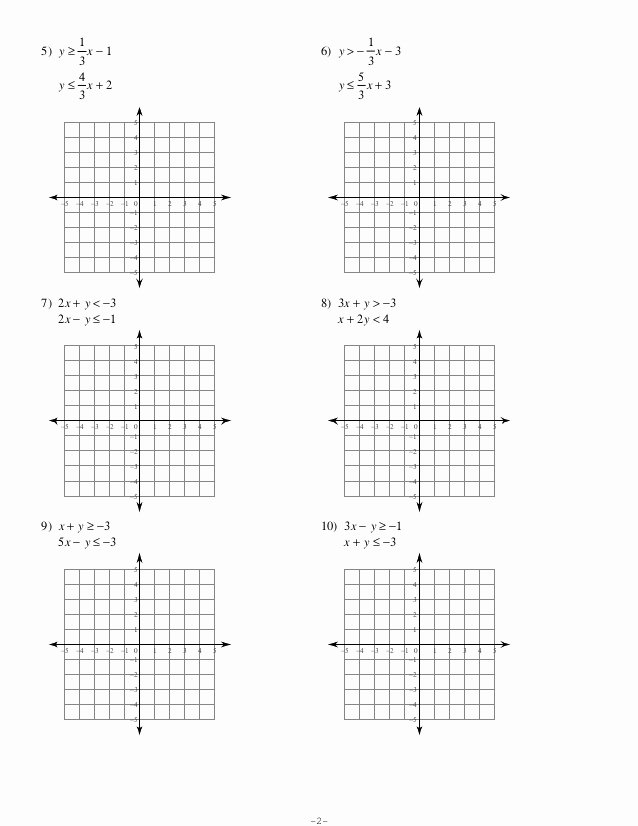 Graphing Systems Of Inequalities Worksheet New 7 6 Systems Of Inequalities