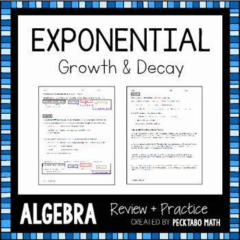 Growth and Decay Worksheet Inspirational Exponential Growth and Decay Algebra Review Practice by
