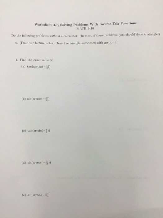 Inverse Trigonometric Functions Worksheet New solved Worksheet 4 7 solving Problems with Inverse Trig
