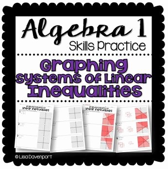 Linear Quadratic Systems Worksheet Awesome Graphing Systems Of Linear Inequalities Algebra 1 Skills