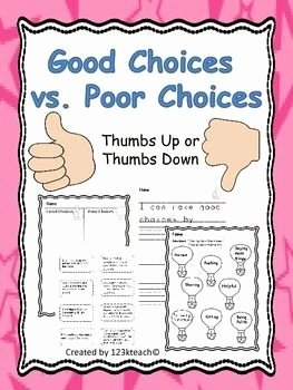Making Good Choices Worksheet Lovely Good Choices Vs Poor Choices Thumbs Up Thumbs Down