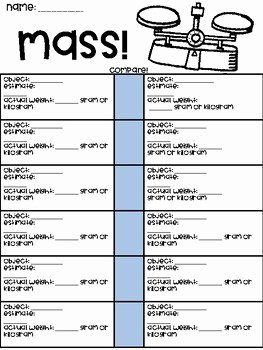 Mass and Weight Worksheet Elegant Mass Paring Worksheet by Mrs Chandlers 3rd Grade