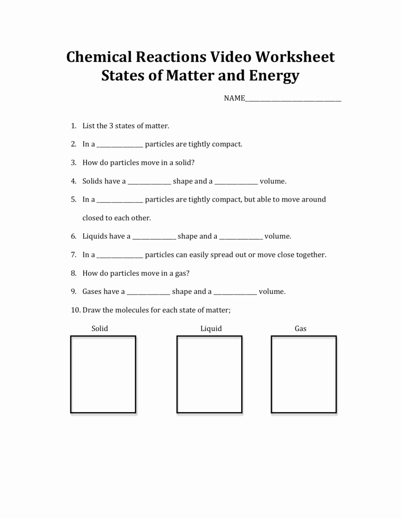 Matter and Energy Worksheet Awesome Chemical Reactions Video Worksheet States Of Matter and Energy