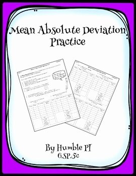 Mean Absolute Deviation Worksheet New Mean Absolute Deviation Practice 6 Sp 5c by Humble Pi