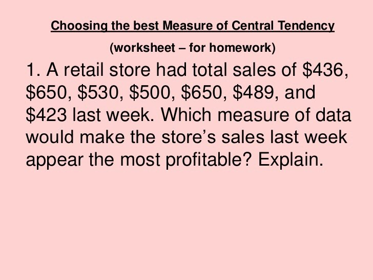 Measures Of Central Tendency Worksheet Fresh Choosing the Best Measure Of Central Tendency