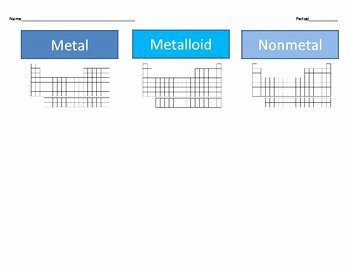 Metals Nonmetals and Metalloids Worksheet Best Of Metals Nonmetals Metalloids Cut & Paste Activity by