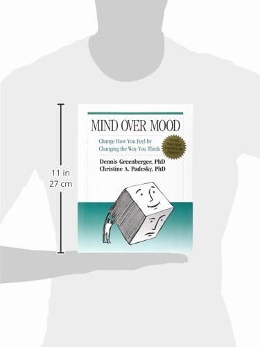 Mind Over Mood Worksheet Best Of Mind Over Mood Change How You Feel by Changing the Way