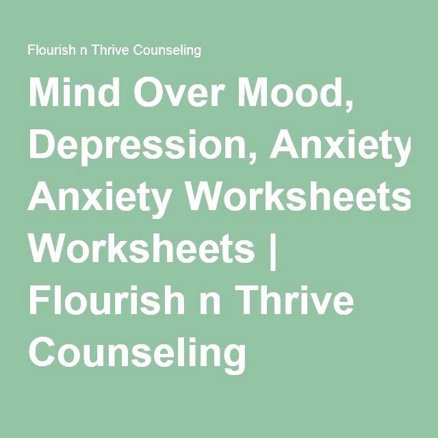 Mind Over Mood Worksheet Inspirational 17 Best Images About therapizing & Philosophizing On