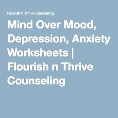 Mind Over Mood Worksheet New 52 Best Anxiety Worksheets Images On Pinterest