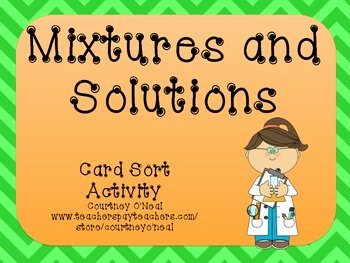 Mixtures and solutions Worksheet Answers Beautiful Mixtures solution Card sort by Courtney O Neal