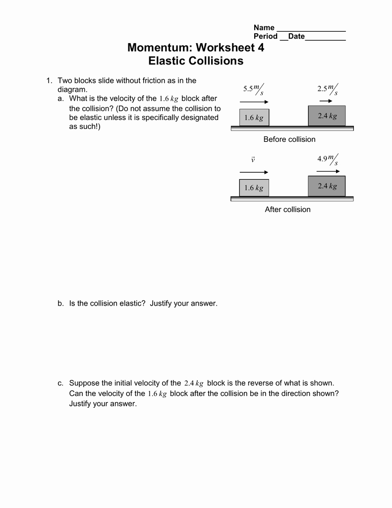 Momentum and Collisions Worksheet Answers Best Of Momentum Worksheet 4 Elastic Collisions