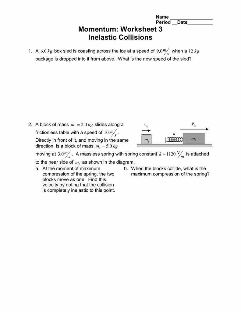 Momentum and Collisions Worksheet Answers Lovely Momentum Worksheet 3 Inelastic Collisions