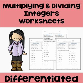 Multiplying and Dividing Integers Worksheet Elegant Multiplying and Dividing Integers Differentiated