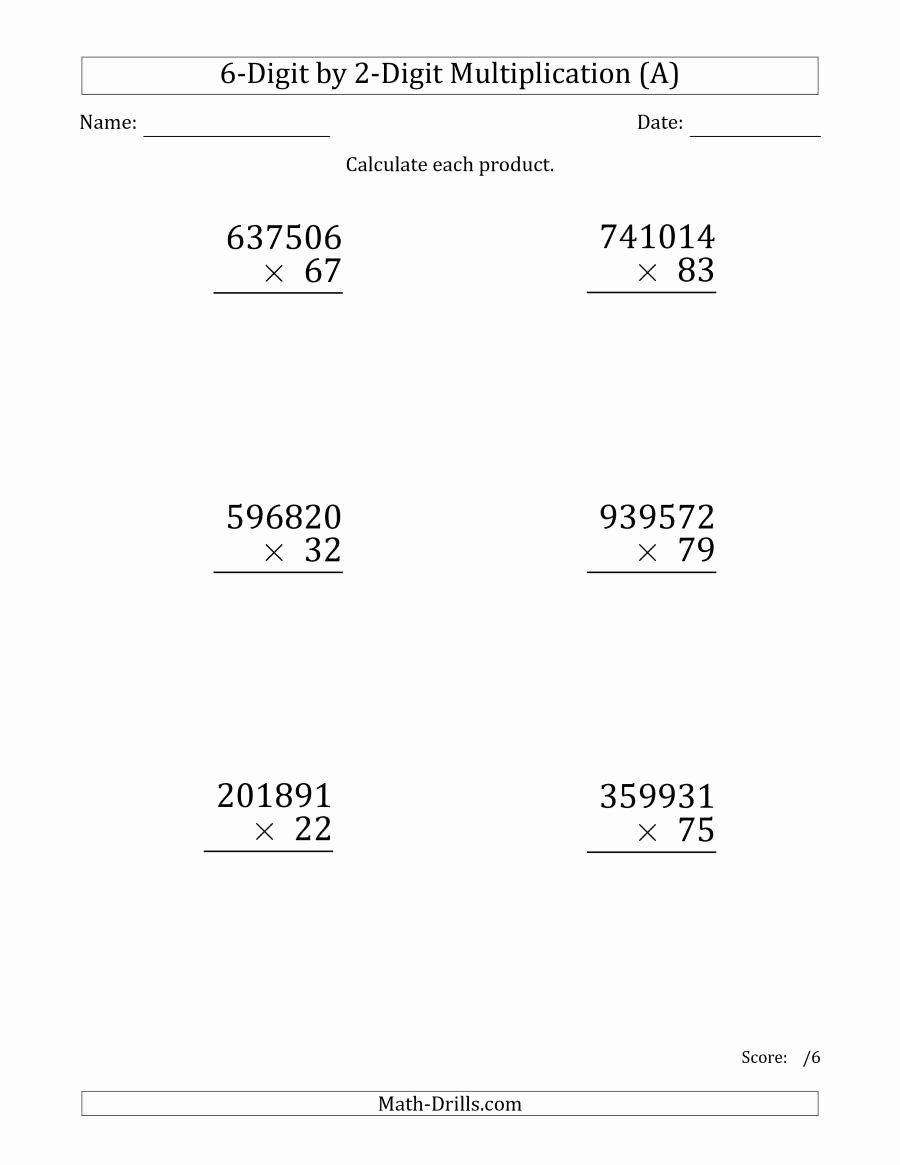 Multiplying by 6 Worksheet Best Of Multiplying 6 Digit by 2 Digit Numbers Print A