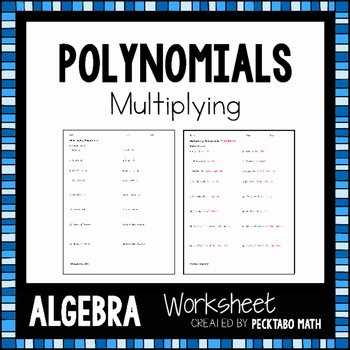 Multiplying Polynomials Worksheet 1 Answers Best Of Multiplying Polynomials Algebra Worksheet by Pecktabo Math