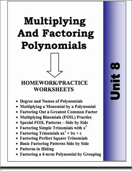 Multiplying Polynomials Worksheet 1 Answers Lovely Algebra Unit 8 Multiplying & Factoring Polynomials