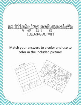 Multiplying Polynomials Worksheet Answers Awesome Multiplying Polynomials Coloring Activity by Amanda S Math
