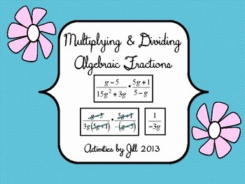 Multiplying Rational Expression Worksheet Inspirational Multiplying & Dividing Algebraic Fractions Rational