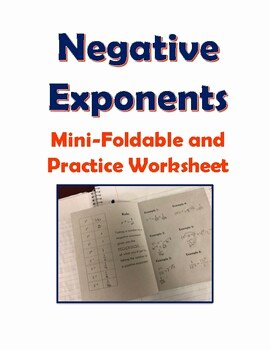 Negative Exponents Worksheet Pdf Best Of Negative Exponents Mini Foldable and Practice Worksheet by