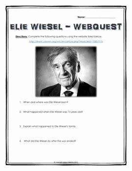 Night Elie Wiesel Worksheet Answers Fresh Elie Wiesel Night Webquest with Key His Life and