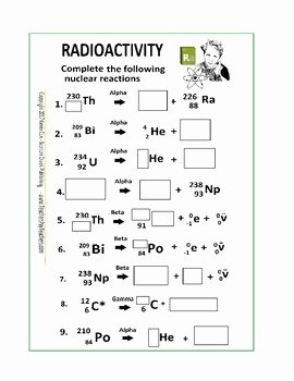 Nuclear Decay Worksheet Answers Key Unique Radioactivity Worksheet or Quiz by Scorton Creek