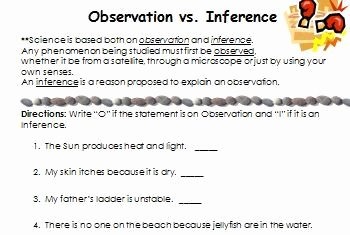 Observation and Inference Worksheet New Observation Versus Inference What S the Difference by