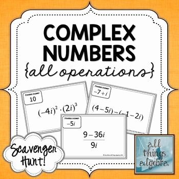 Operations with Complex Numbers Worksheet Luxury Plex Numbers Scavenger Hunt
