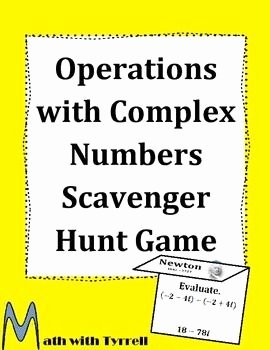 Operations with Complex Numbers Worksheet Unique Operations with Plex Numbers Scavenger Hunt Game