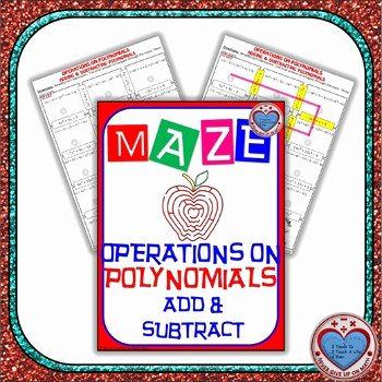 Operations with Polynomials Worksheet Unique Maze Operations On Polynomials Adding & Subtracting