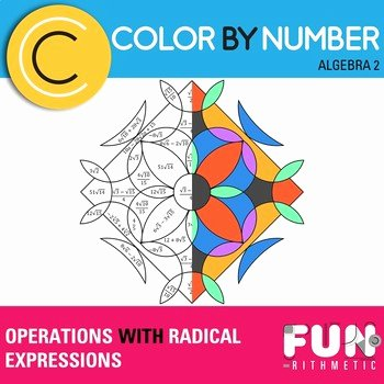 Operations with Radicals Worksheet Unique Operations with Radical Expressions Color by Number by