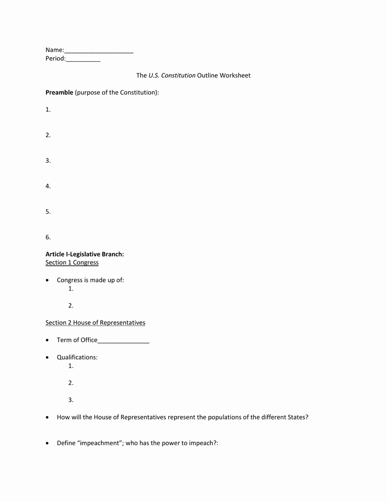 Outline Of the Constitution Worksheet New Name Period the U S Constitution Outline Worksheet