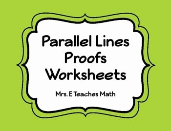 Parallel Lines Proofs Worksheet Answers Awesome 1000 Images About Angles On Pinterest