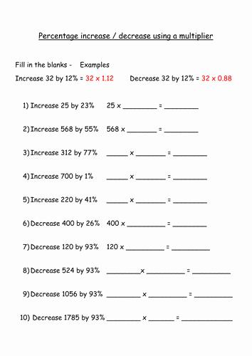 Percentage Increase and Decrease Worksheet Lovely Percentage Increase and Decrease Using A Multiplier Fill