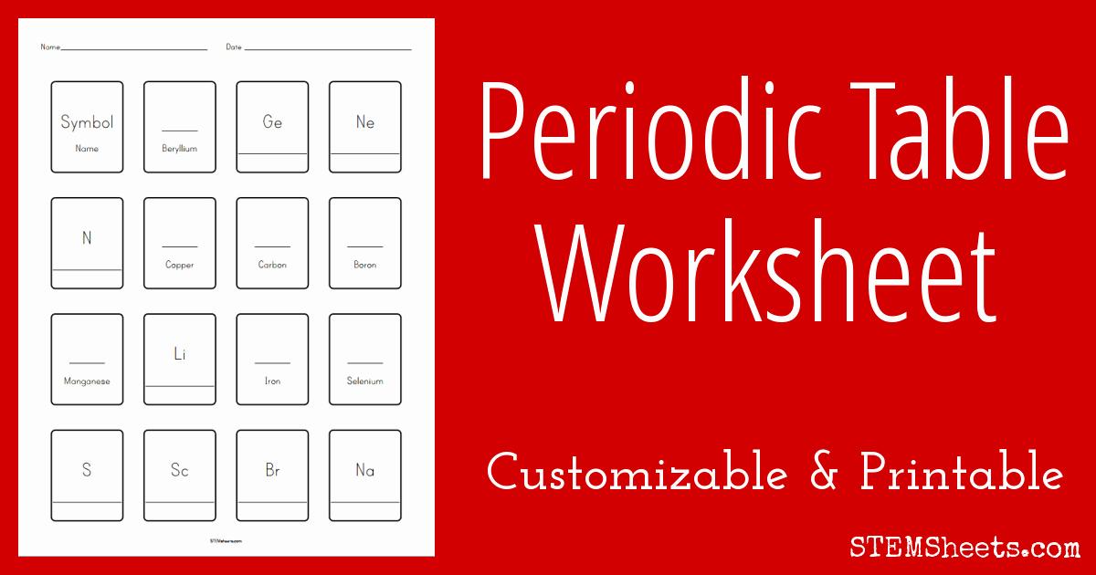 Periodic Table Activity Worksheet Elegant Periodic Table Worksheet Customizable