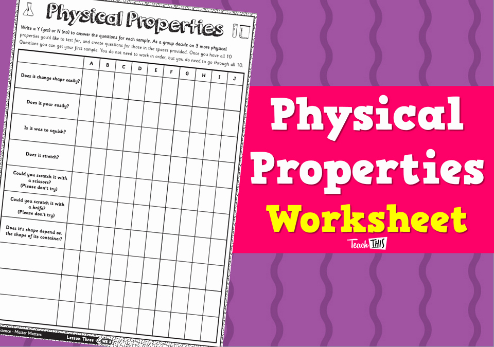Physical Properties Of Matter Worksheet Inspirational Physical Properties Of Matter Worksheet Teacher