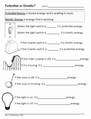 Potential and Kinetic Energy Worksheet Beautiful Potential or Kinetic Energy Worksheet Gr8