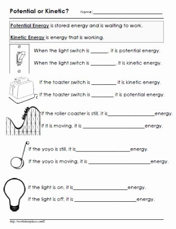 Potential and Kinetic Energy Worksheet Fresh Potential or Kinetic Energy Worksheet Homeenergy