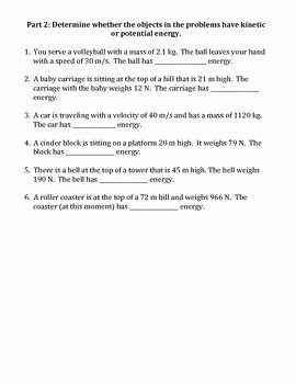 Potential and Kinetic Energy Worksheet New Worksheet Kinetic Vs Potential Energy by Travis Terry