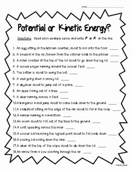 Potential Vs Kinetic Energy Worksheet Awesome Potential or Kinetic Energy Worksheet Physical Science