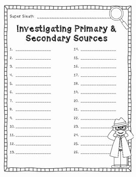 Primary and Secondary sources Worksheet Beautiful Be A Super Sleuth Primary and Secondary sources Activity