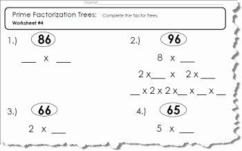 Prime Factorization Tree Worksheet New Factor Tree Worksheets