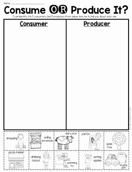 Producer Consumer Decomposer Worksheet Awesome Consumer or Producer sort Sheet Economics First Grade