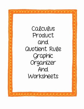 Product and Quotient Rule Worksheet Awesome Calculus Product and Quotient Rule Worksheets and Graphic