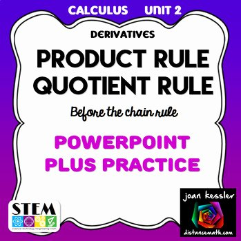 Product and Quotient Rule Worksheet Unique Calculus Derivatives Product Rule Quotient Rule Powerpoint