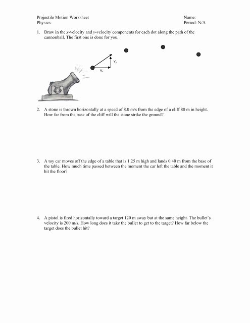 Projectile Motion Worksheet with Answers Awesome Projectile Motion Worksheet Name Physics Period N A 1