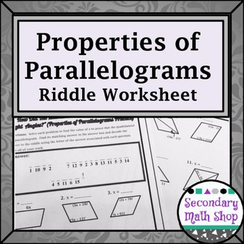 Properties Of Quadrilateral Worksheet Lovely Quadrilaterals Properties Of Parallelograms Riddle