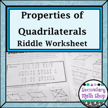 Properties Of Quadrilateral Worksheet Luxury Quadrilaterals Properties Of Quadrilaterals Riddle