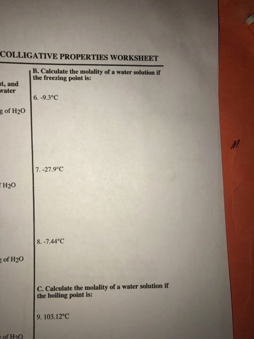 Properties Of Water Worksheet Answers Beautiful solved Colligative Properties Worksheet B Calculate the