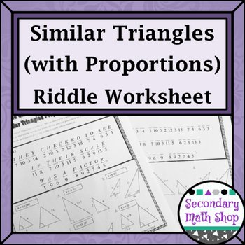 Proportions and Similar Figures Worksheet New Similar Triangles Proportions Practice Riddle Worksheet